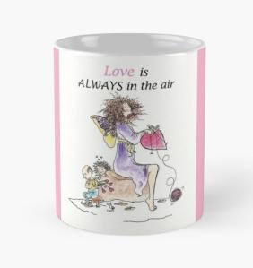Valentine mug Love is always