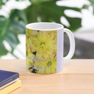 Hope you have a sunny day mug